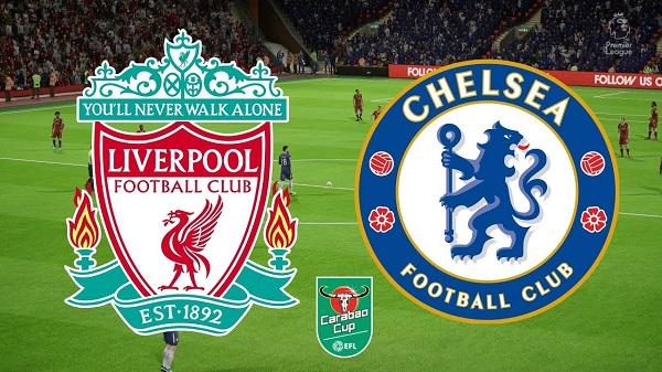 Liverpool vs Chelsea (01h45 ngày 27/9: Cúp Liên đoàn bóng đá Anh)
