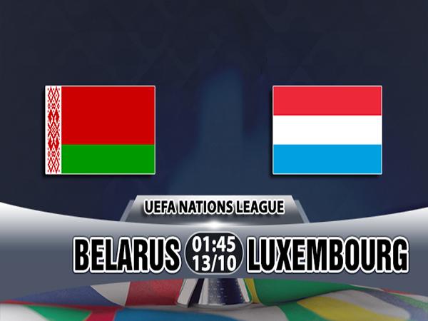Nhận định Belarus vs Luxembourg