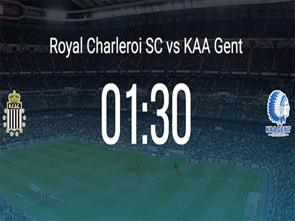 Nhận định Gent vs Charleroi