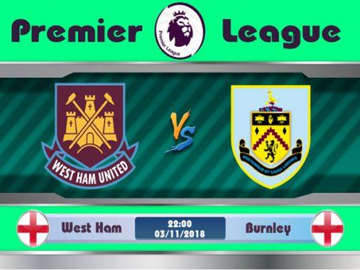 Nhận định West Ham vs Burnley 22h00 ngày 3/11
