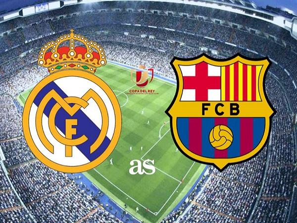 Nhận định Real Madrid vs Barcelona