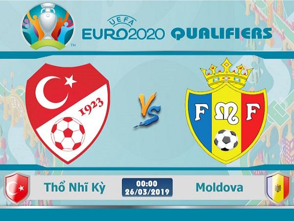 Nhận định Thổ Nhĩ Kỳ vs Moldova, 0h00 ngày 26/03