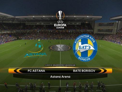 Soi kèo Astana vs BATE Borisov 21h00, 22/08 (Europa League)