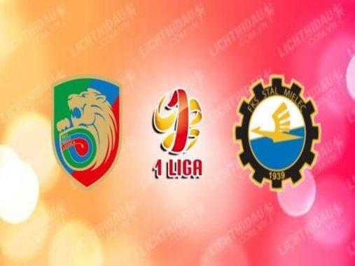 Nhận định Miedz Legnica vs Stal Mielec, 01h40 ngày 3/6
