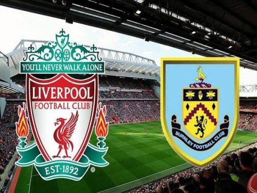Nhận định kèo Liverpool vs Burnley 21h00, 11/07 – Ngoại Hạng Anh