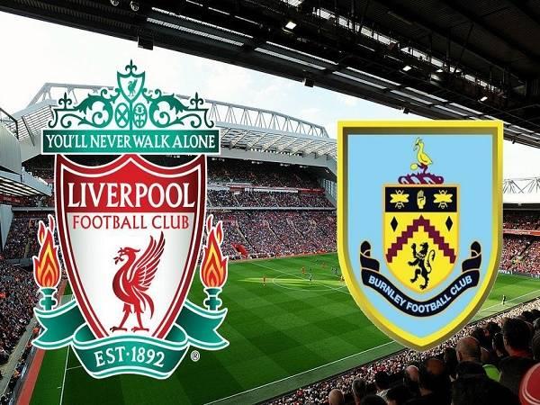 Nhận định kèo Liverpool vs Burnley 21h00, 11/07 - Ngoại Hạng Anh