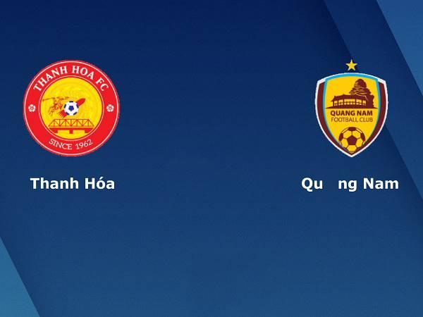Nhận định Thanh Hóa vs Quảng Nam 17h00, 15/10 - V League 2020