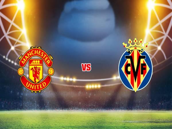 Nhận định kết quả Man Utd vs Villarreal 02h00 ngày 30/09/2021