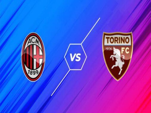 Nhận định, Soi kèo Milan vs Torino, 01h45 ngày 27/10 – Serie A